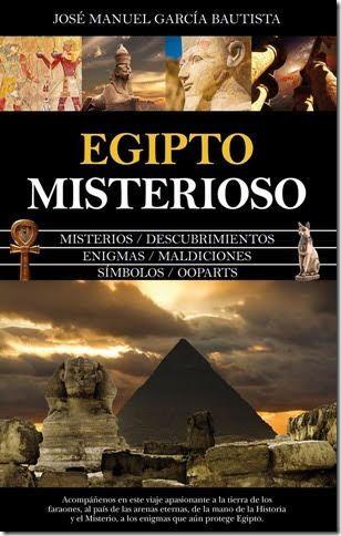 Egipto Misterioso, nueva obra de Jose Manuel García Bautista - 1, Foto 1
