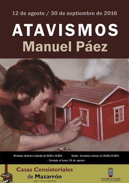 Manuel Páez expondrá en Casas Consistoriales hasta el 30 de septiembre - 1, Foto 1