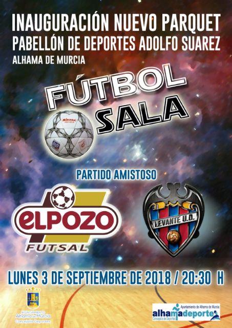 Un partido entre ElPozo Murcia y el Levante U.D. para reabrir el pabellón Adolfo Suárez, Foto 1