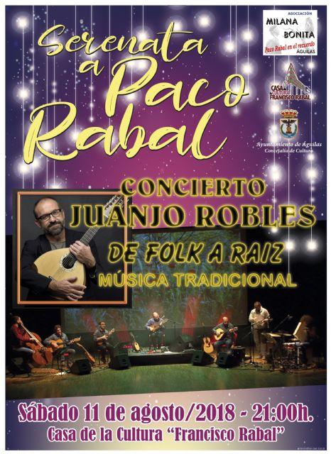 Milana Bonita cierra sus actividades estivales con la serenata a Paco Rabal a cargo de Juanjo Robles, Foto 1
