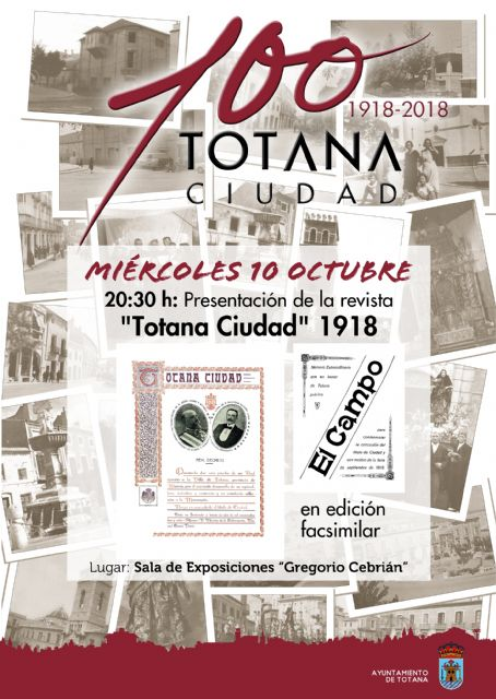 "Tomorrow the magazine ""Totana Ciudad, 1918"" is presented, in a facsimile edition, within the cultural events of the Centennial of the City"