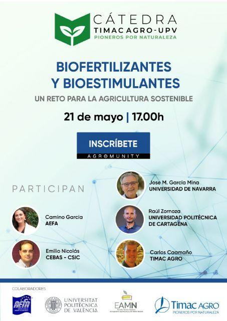 La Cátedra Timac AGRO-UPV analiza el reto de los biofertilizantes y bioestimulantes para una agricultura sostenible - 1, Foto 1