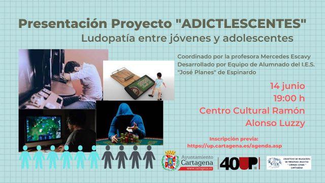 La Universidad Popular y el colectivo Carmen Conde presentan el proyecto ´Adictlescentes´ - 1, Foto 1