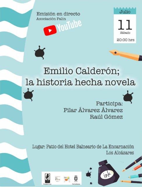 El escritor Emilio Calderón visita el sábado Los Alcázares para hablar de su trayectoria literaria y presentar sus últimos trabajos - 1, Foto 1