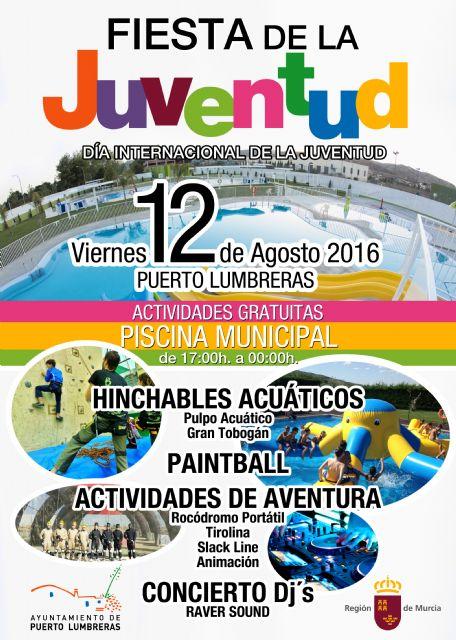 Puerto Lumbreras celebrará el Día Internacional de la Juventud con una fiesta para jóvenes repleta de actividades gratuitas - 1, Foto 1