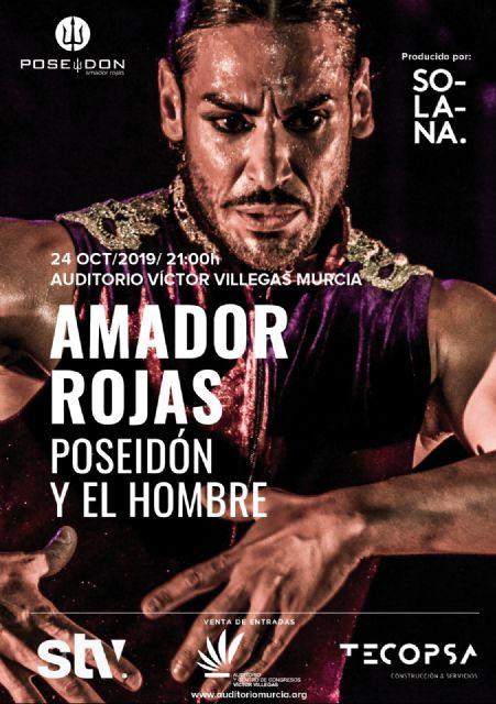 El bailaor Amador Rojas inicia su gira en Murcia con el espectáculo Poseidón y el Hombre - 1, Foto 1