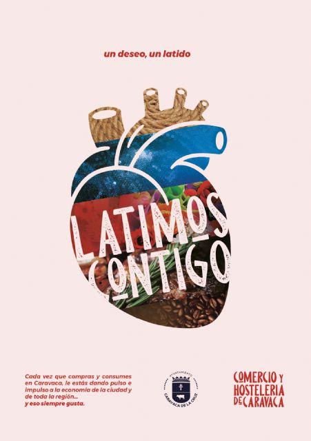 El Ayuntamiento de Caravaca activa las primeras ayudas y herramientas de la campaña 'Latimos contigo' de apoyo al comercio y la hostelería local - 1, Foto 1