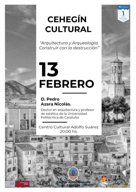 El profesor de Estética de la Escuela de Arquitectura de Barcelona, Pedro Azara, impartirá la tercera conferencia del Cehegín Cultural - 1, Foto 1