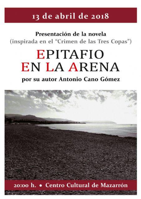 El crimen de las tres copas inspira la primera novela de Antonio Cano, Foto 1