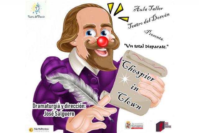 El espectáculo de humor ´Chespier in clown´ cierra el curso del aula Taller Teatro del Desván - 1, Foto 1
