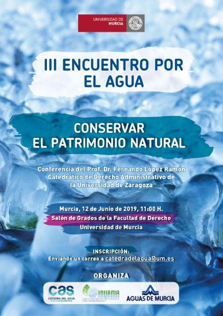 La Universidad de Murcia acoge una conferencia sobre la conservación del patrimonio natural - 1, Foto 1