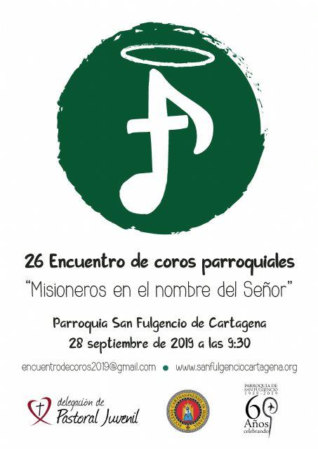 San Fulgencio de Cartagena acogerá este año el Encuentro Diocesano de Coros Parroquiales, Foto 1