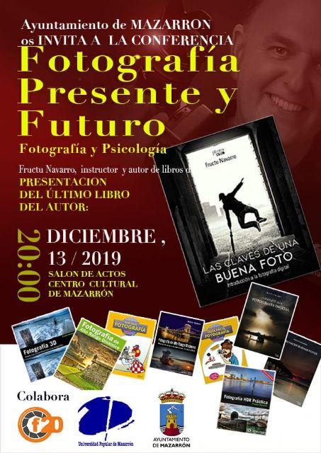 Fructu Navarro ofrecerá una conferencia sobre fotografía y psicología en el Centro Cultural, Foto 1