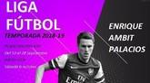 Las inscripciones para la Liga de F�tbol Enrique Ambit Palacios 2018/19 podr�n realizarse del 10 al 28 de septiembre