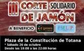 Este fin de semana, la plaza de la Constitución de Totana acogerá un nuevo Corte de Jamón Solidario a beneficio de D´Genes y AELIP