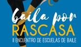 """II Encuentro solidario de escuelas de baile """"Baila por Rascasa"""""""