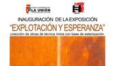 """La exposición """"Explotación y Esperanza"""" de Antonio Vidal Máiquez, podrá visitarse a partir del 1 de Diciembre."""