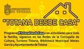 Más de 140 personas colaboran en el programa #TotanadesdeCasa durante el confinamiento