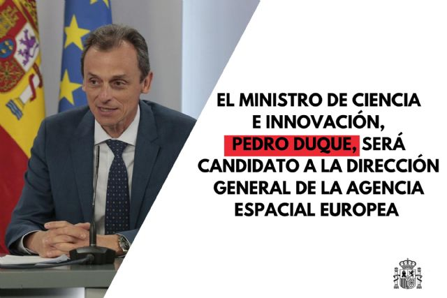 Pedro Duque, ministro de Ciencia e Innovación, candidato a la Dirección General de la Agencia Espacial Europea - 1, Foto 1