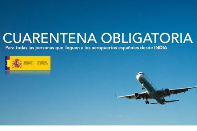 Publicada la orden que establece cuarentena obligatoria para los viajeros que lleguen a España por vía aérea desde la República de la India - 1, Foto 1