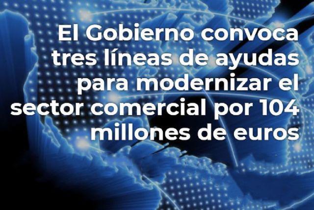 El Gobierno convoca tres líneas de ayudas para modernizar el sector comercial por 104 millones de euros - 1, Foto 1