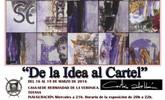 Exposición de Juan Antonio Cortes Abellan 'De la Idea al Cartel', organizada por la Hdad. de La Verónica