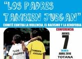 La Federación de Fútbol de la Región de Murcia y la Concejalía de Deportes organizan la charla 'Los padres también juegan'