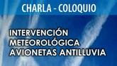 Organizan una charla-coloquio sobre Intervención meteorológica avionetas antilluvia