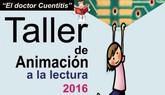 El próximo 16 de mayo se retoma el Taller de Animación a la Lectura Doctor Cuentitis en la biblioteca municipal