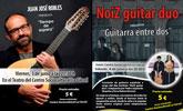 Los conciertos del cantautor Juan José Robles y el dúo Noiz Guitar son la antesala musical de un atractivo fin de semana cultural