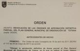 El consejero de Fomento e Infraestructuras de Murcia revoca y anula la Orden de aprobaci�n parcial (casco urbano) del PGMO de Totana