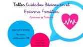D´Genes organiza el taller Cuidados básicos en el entorno familiar: Cuidamos al cuidador