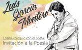 El poeta y catedr�tico de Literatura Española, Luis Garc�a Montero, ofrece la charla Invitaci�n a la poes�a