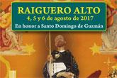 Las fiestas de El Raiguero Alto se celebrarán el próximo fin de semana, del 4 al 6 de agosto, en honor a Santo Domingo de Guzmán