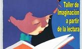 """Se oferta un """"Taller de Imaginación a partir de la Lectura"""""""