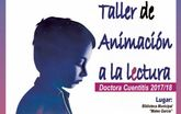 La Concejalía de Cultura presenta la nueva programación del Taller de Animación a la Lectura 'Doctora Cuentitis' para el curso 2017/18