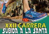 La XXII Carrera Subida a La Santa de Totana se celebrará el domingo 13 de mayo