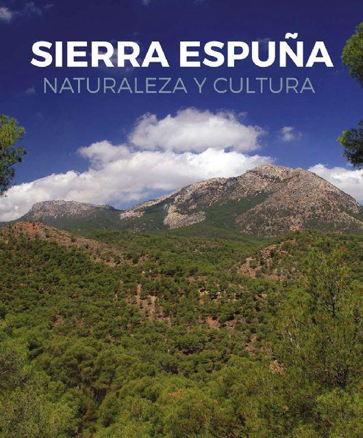 Editan un libro que recoge los valores naturales, patrimoniales, culturales o históricos del Parque Regional Sierra Espuña, Foto 1