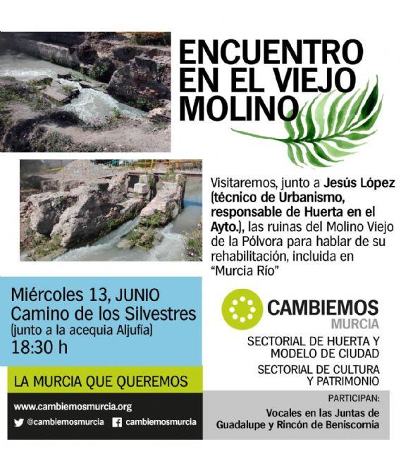 Cambiemos Murcia celebra mañana un encuentro abierto en el Molino Viejo de la Pólvora - 1, Foto 1