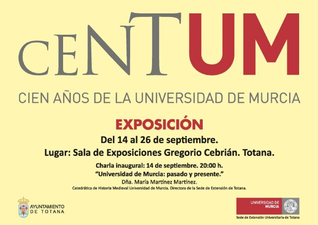 "The new permanent extension of the University of Murcia starts its activity in Totana with a talk and the exhibition ""Centum"" on the hundred years of this teaching institution - 3"