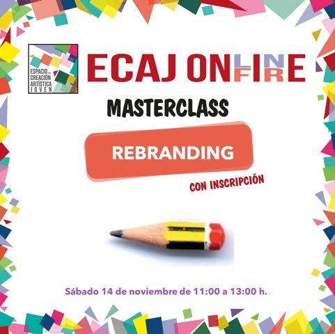 La Concejalía de Juventud de Molina de Segura organiza la masterclass Rebranding el sábado 14 de noviembre - 1, Foto 1