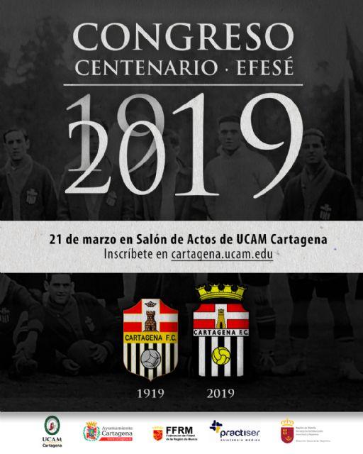 UCAM Cartagena acogerá un congreso por el Centenario del EFESÉ el 21 de marzo - 1, Foto 1