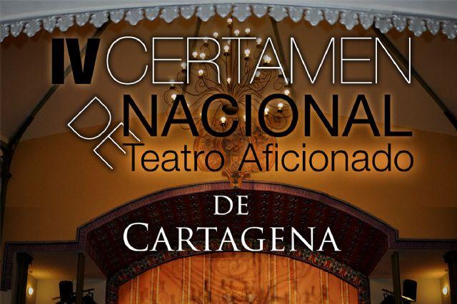 Abierto el plazo para presentar las obras que competirán en el IV Certamen Nacional de Teatro Aficionado de Cartagena - 1, Foto 1