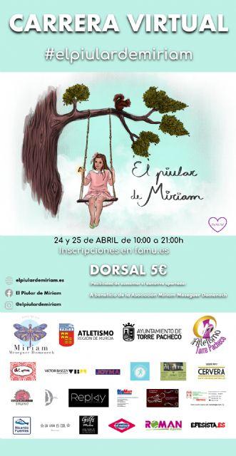 El 24 y 25 de abril, colabora en la cita virtual y solidaria #elpiulardemiriam - 1, Foto 1