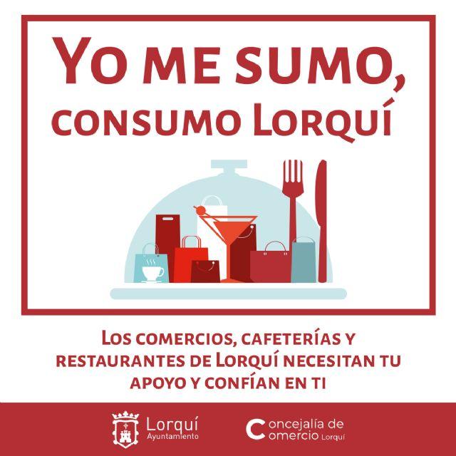 El Ayuntamiento de Lorquí lanza la campaña 'Yo me sumo, consumo Lorquí' para ayudar a comerciantes y hosteleros - 1, Foto 1