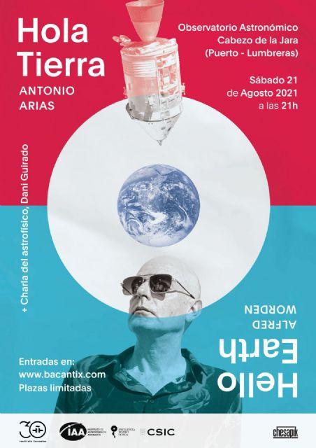 Antonio Arias, referente del pop-rock nacional, actuará bajo el proyecto Hola Tierra el sábado 21 de agosto en el Observatorio Astronómico del Cabezo de la Jara - 1, Foto 1