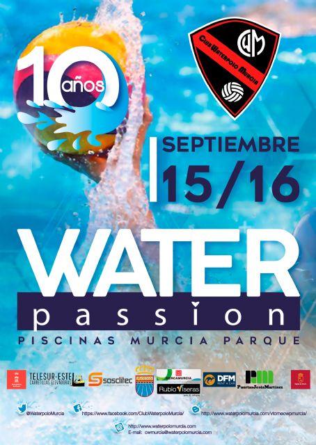 El torneo de  Waterpolo ´Región de Murcia´ celebrará su décimo aniversario este fin de semana con 500 jugadores - 4, Foto 4