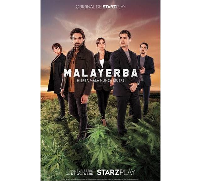 STARZPLAY irrumpe en escena con la fecha de lanzamiento y cartel de su primera serie original en español MALAYERBA - 1, Foto 1