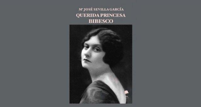 Querida princesa Bibesco. De María Jose Sevilla García - 1, Foto 1