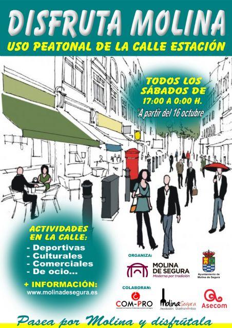El Ayuntamiento de Molina de Segura pone en marcha la campaña DISFRUTA MOLINA, una iniciativa municipal que supone la peatonalización parcial de las calles Estación y Santa Teresa, todos los sábados, a partir del 16 de octubre - 1, Foto 1